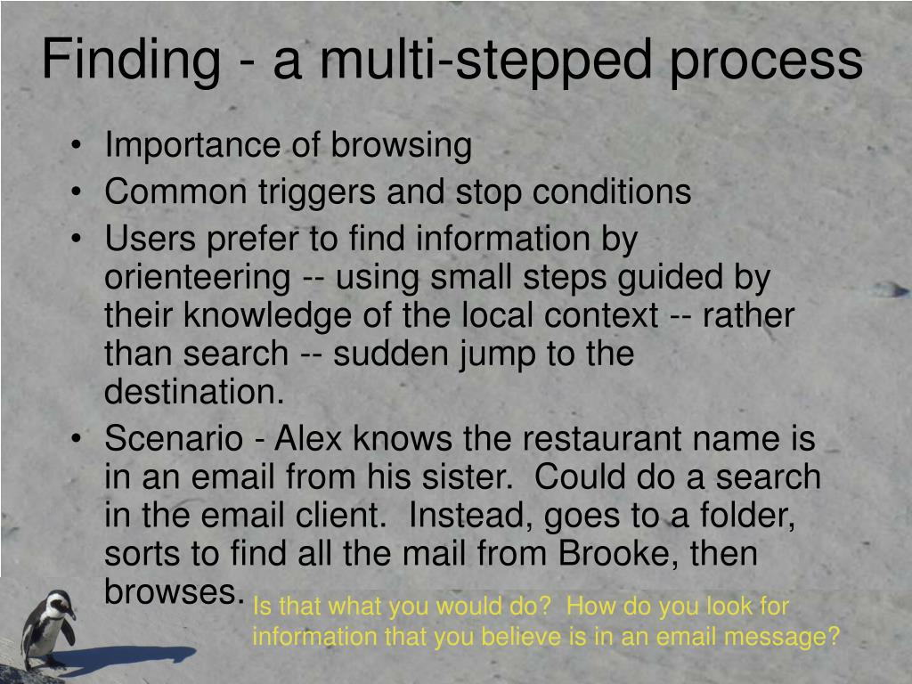 Finding - a multi-stepped process