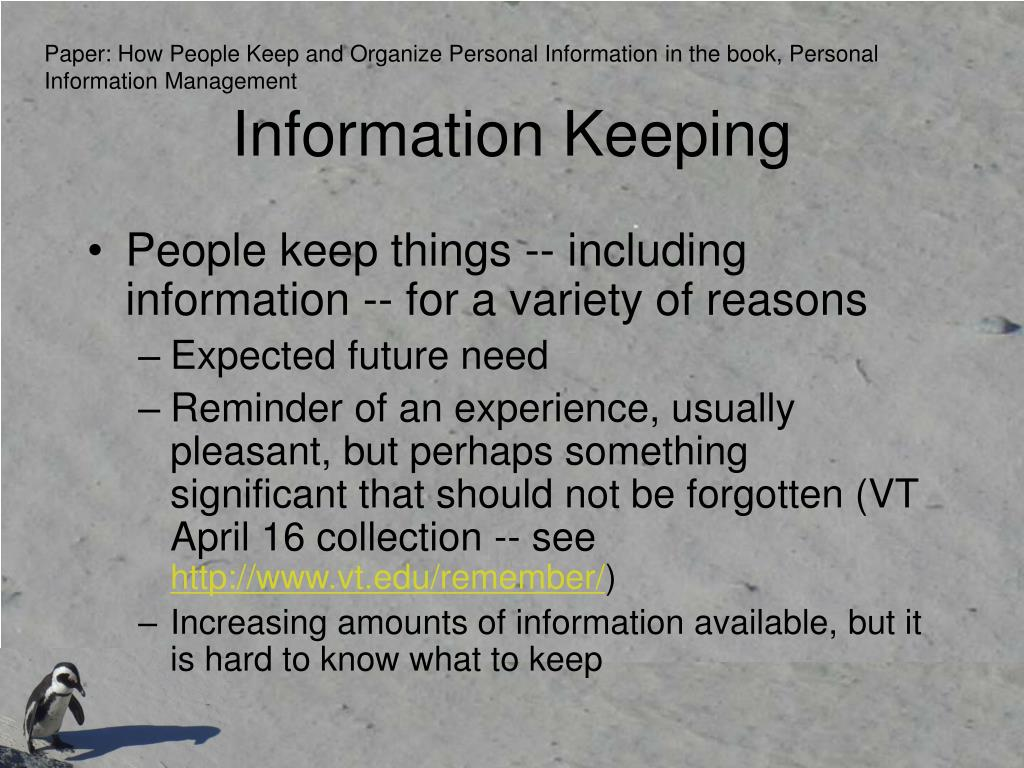 Paper: How People Keep and Organize Personal Information in the book, Personal Information Management