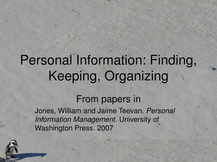 Personal information finding keeping organizing