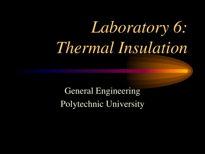 laboratory 6 thermal insulation n.