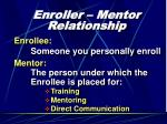 enroller mentor relationship