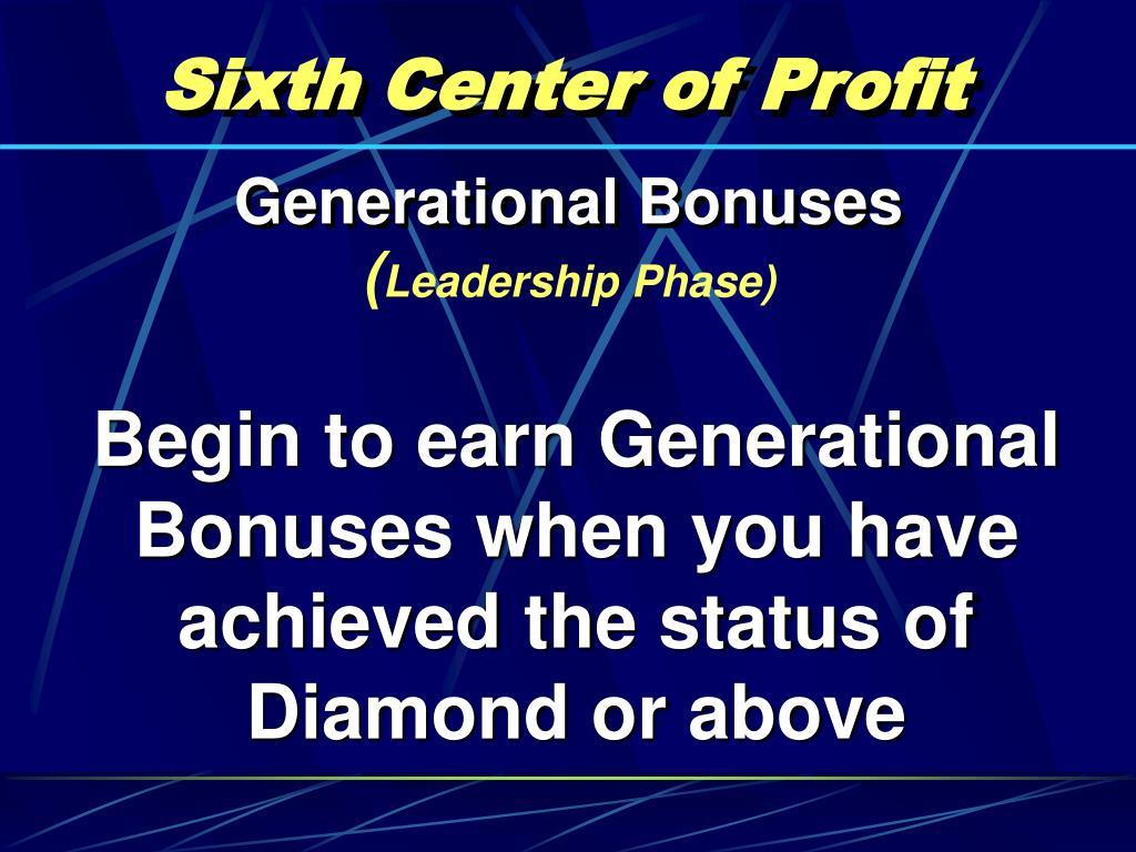 Sixth Center of Profit