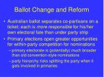 ballot change and reform