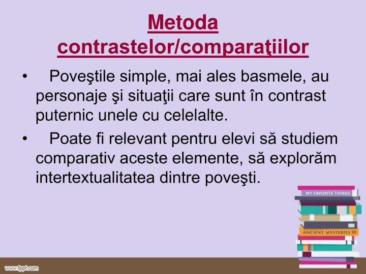 Metoda contrastelor/comparaţiilor