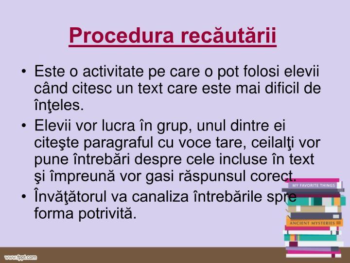 Procedura recăutării