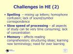 challenges in he 2