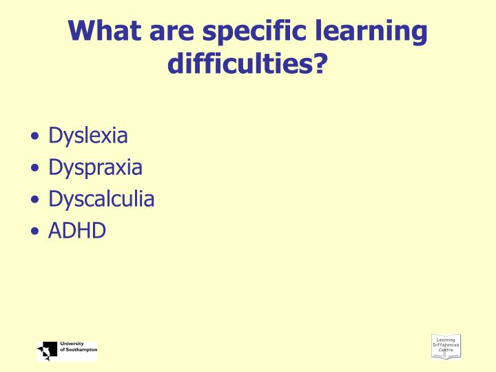 What are specific learning difficulties