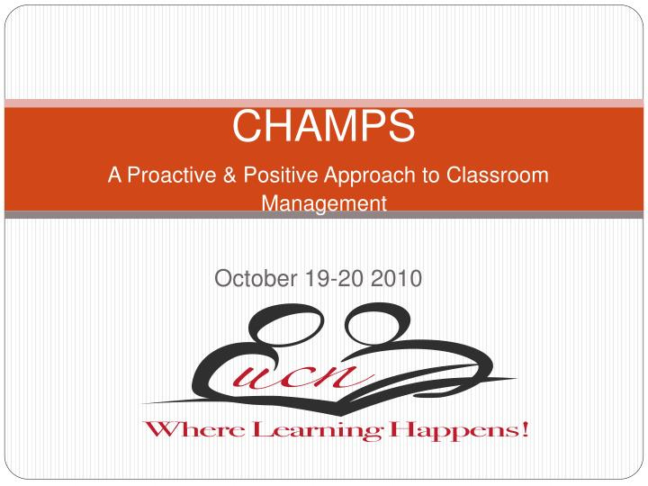 champs a proactive positive approach to classroom management n.