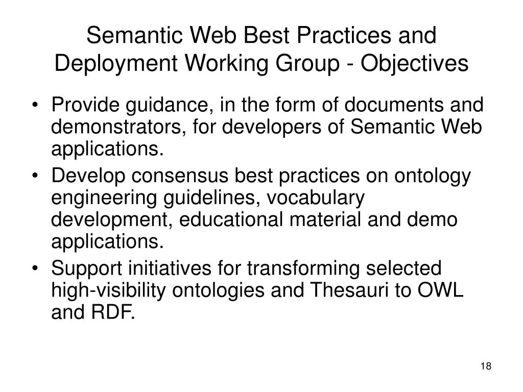 Semantic Web Best Practices and Deployment Working Group - Objectives
