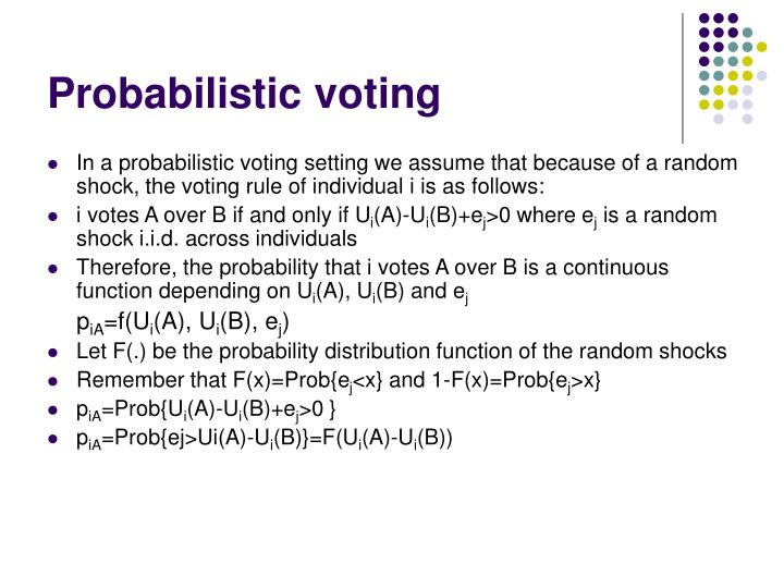 Probabilistic voting
