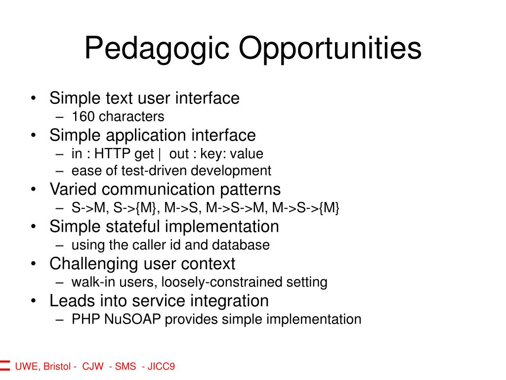 Pedagogic Opportunities