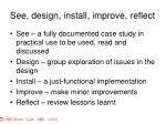 see design install improve reflect