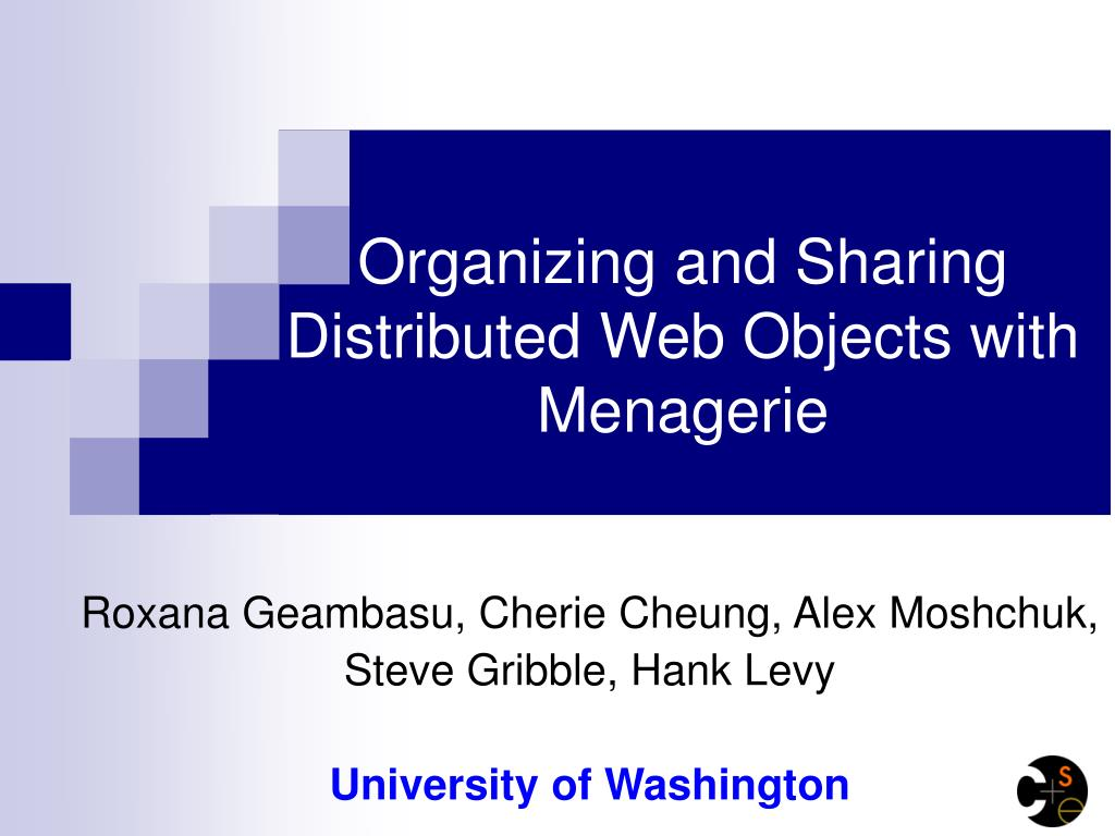 organizing and sharing distributed web objects with menagerie l.