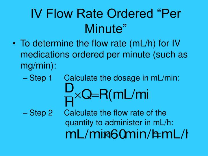 """IV Flow Rate Ordered """"Per Minute"""""""