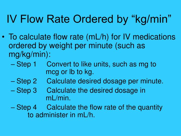 """IV Flow Rate Ordered by """"kg/min"""""""
