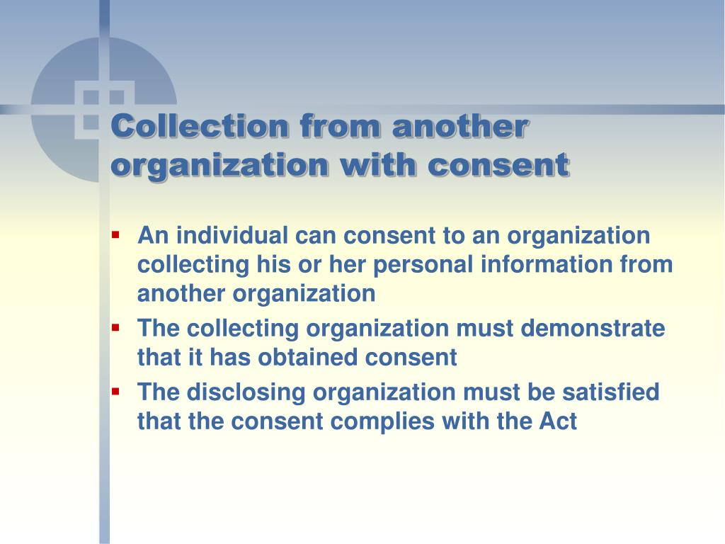 Collection from another organization with consent
