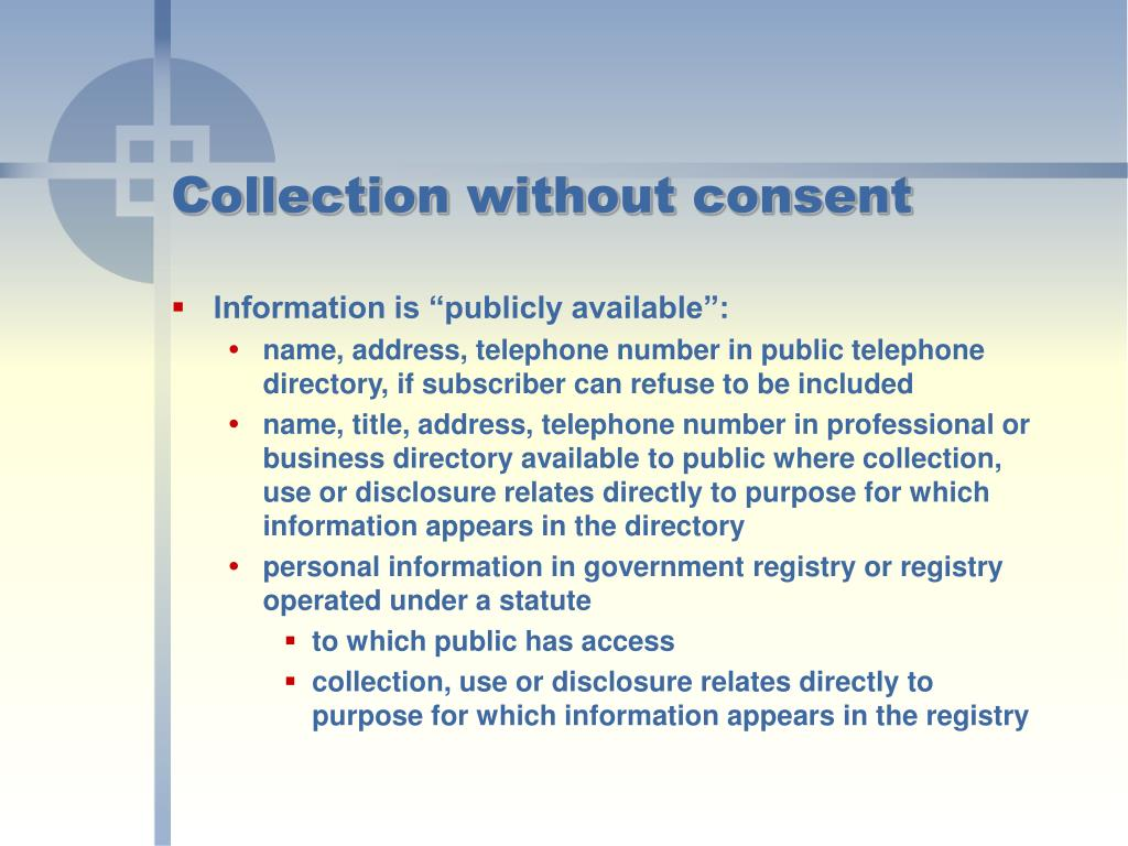 Collection without consent