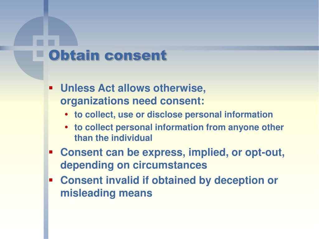 Obtain consent