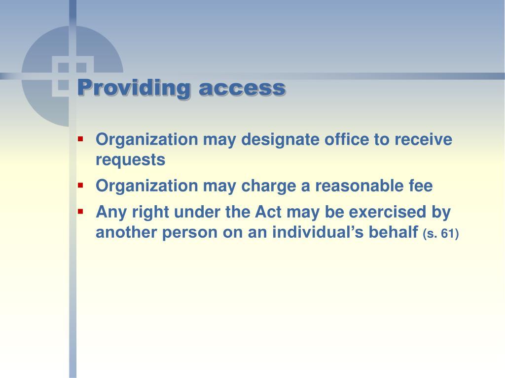Providing access