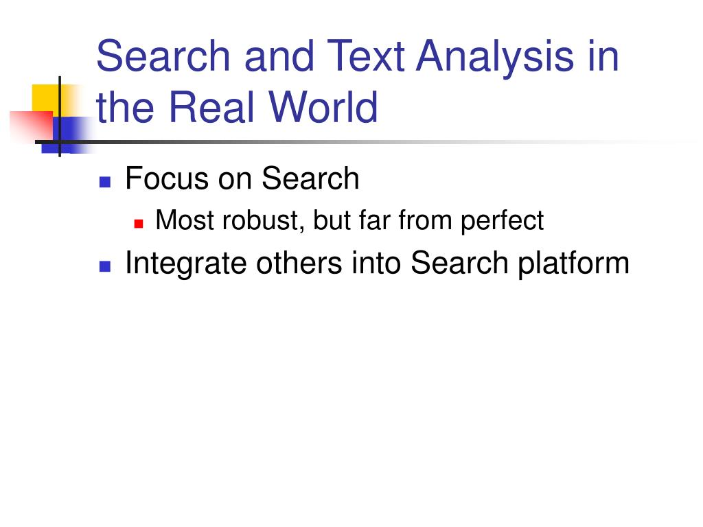 Search and Text Analysis in the Real World
