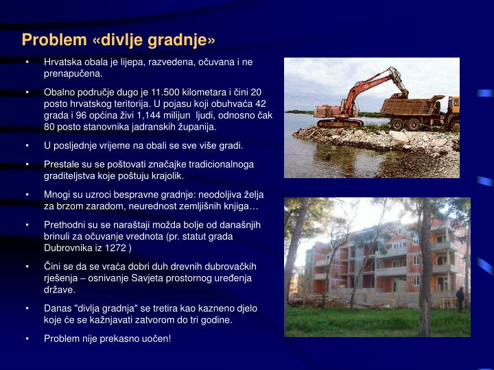 Problem «divlje gradnje»