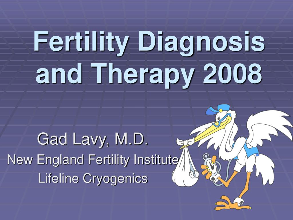 fertility diagnosis and therapy 2008 l.