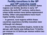 fertility transitions in the 18 th and 19 th centuries cont
