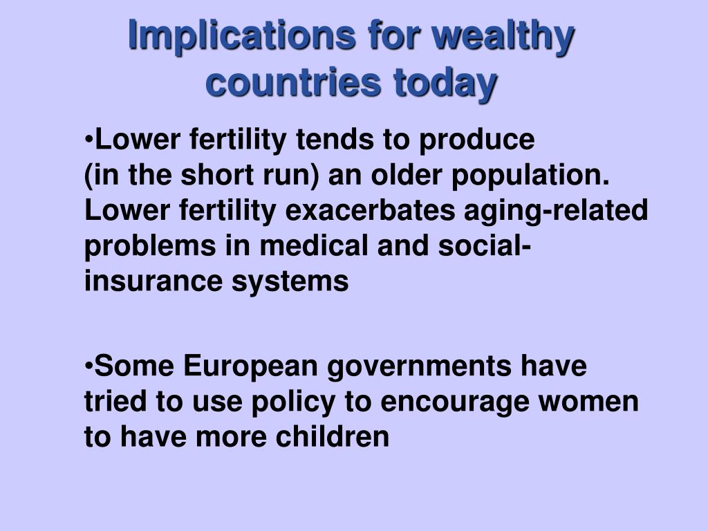 Implications for wealthy                        countries today