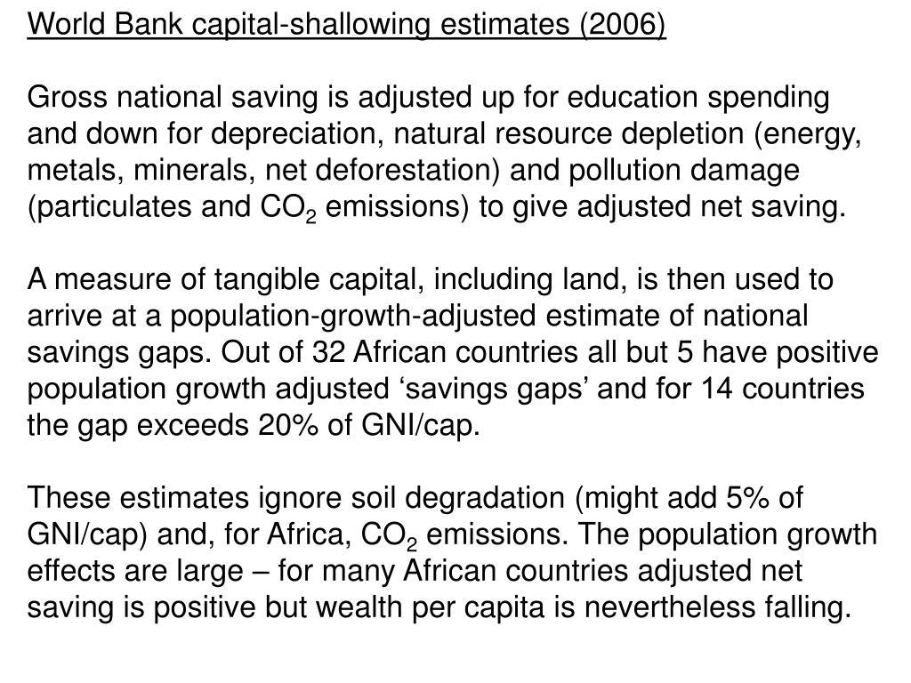 World Bank capital-shallowing estimates (2006)