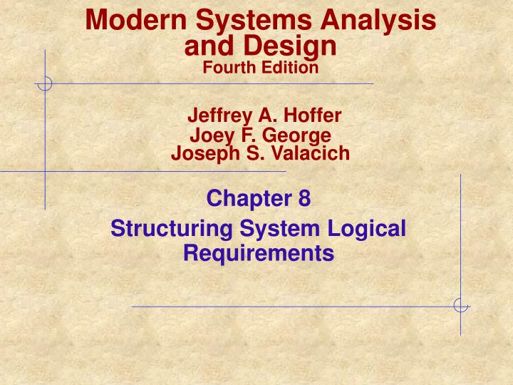 chapter 8 structuring system logical requirements n.