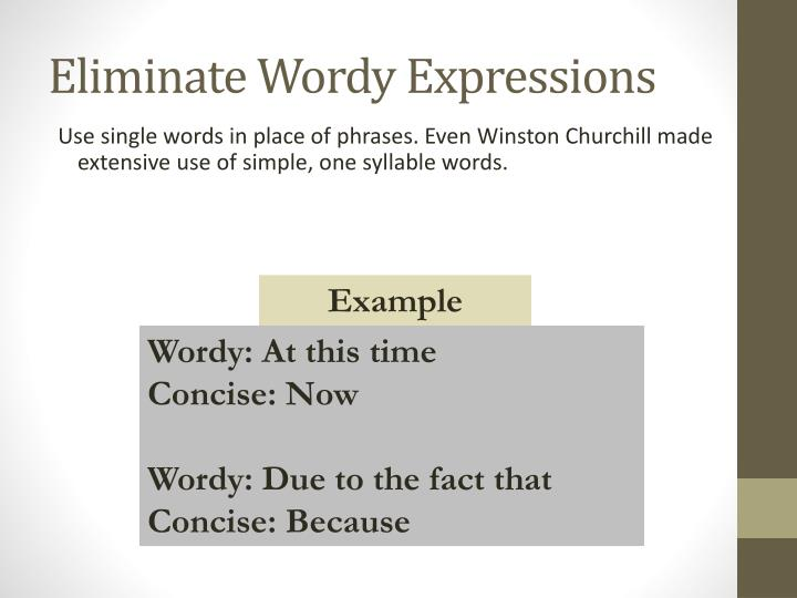 Eliminate Wordy Expressions