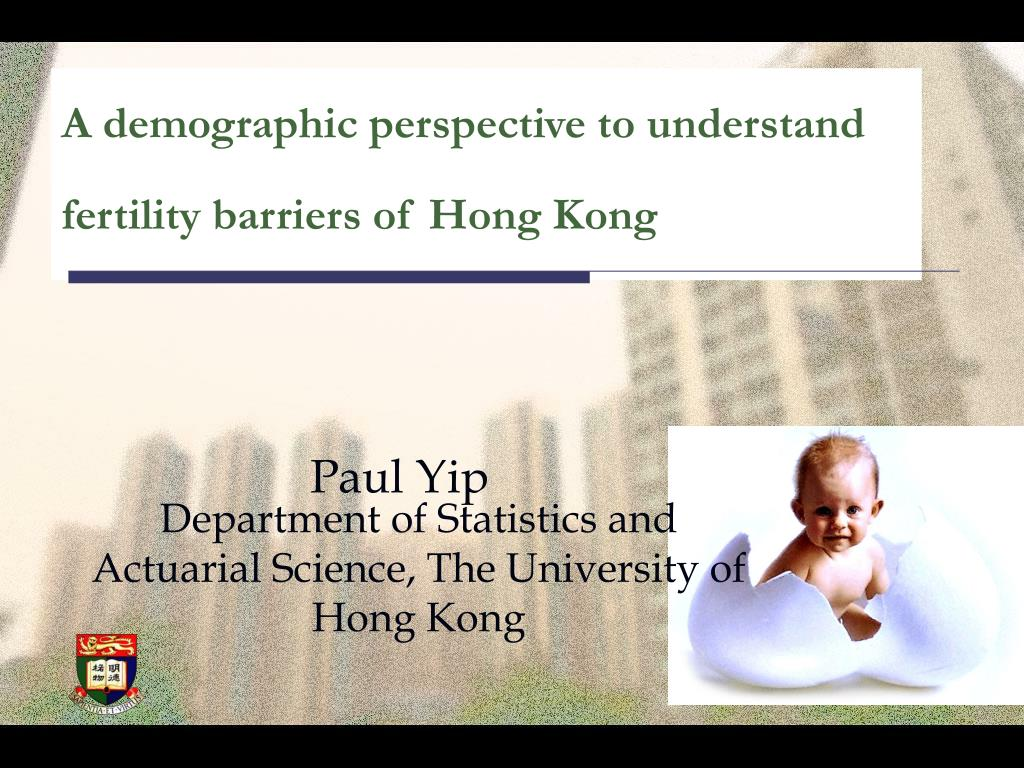 a demographic perspective to understand fertility barriers of hong kong l.