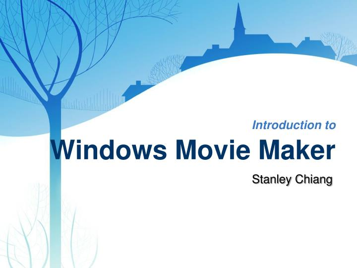 introduction to windows movie maker n.