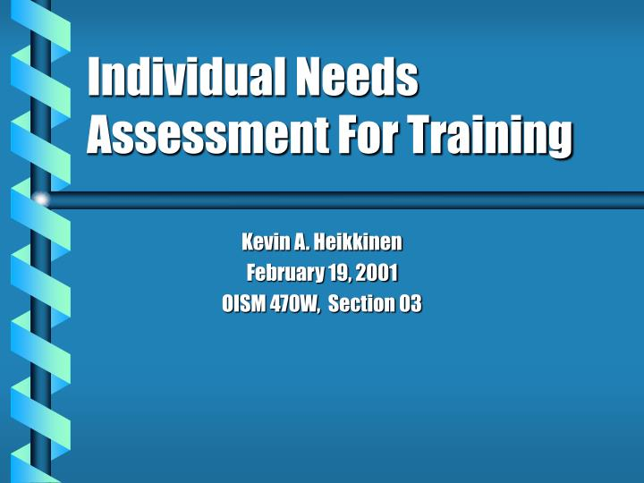 Individual needs assessment for training