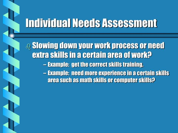 Individual Needs Assessment
