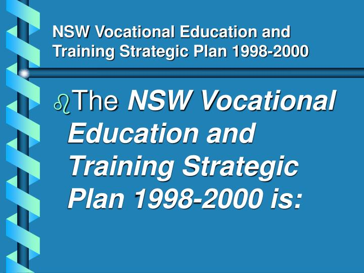 NSW Vocational Education and Training Strategic Plan 1998-2000