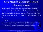 case study generating random characters cont