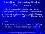 case study generating random characters cont1