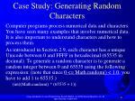 case study generating random characters