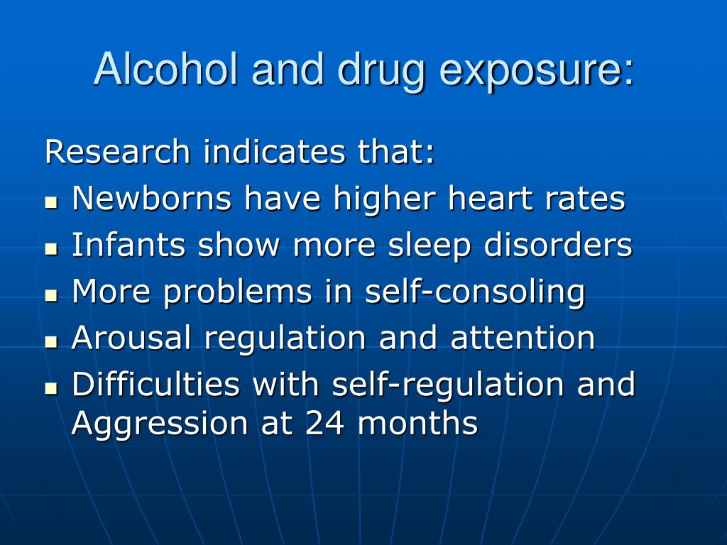 Alcohol and drug exposure: