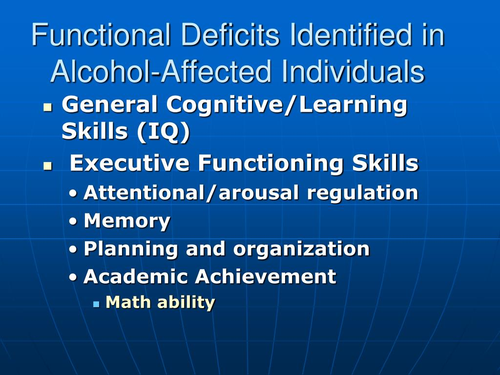 Functional Deficits Identified in Alcohol-Affected Individuals