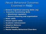 neuro behavioral outcomes examined in fasd