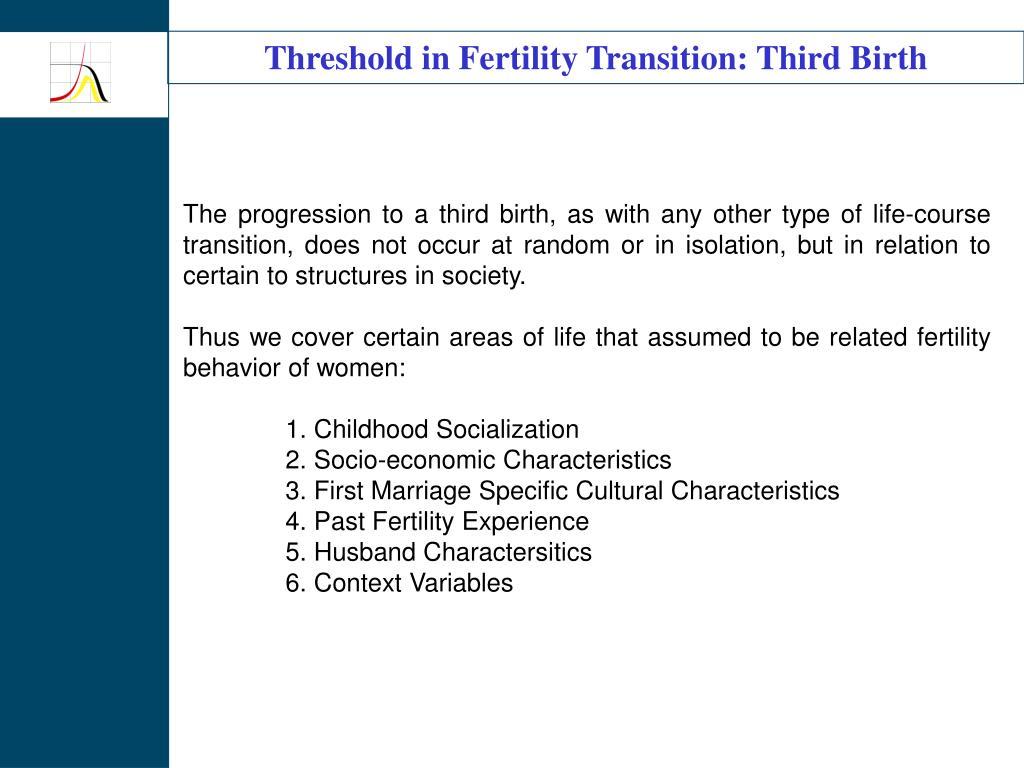 Threshold in Fertility Transition: Third Birth