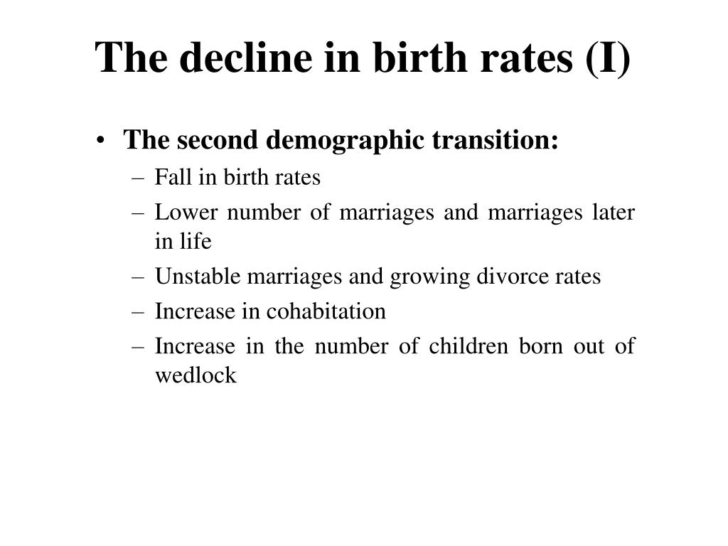 The decline in birth rates (I)