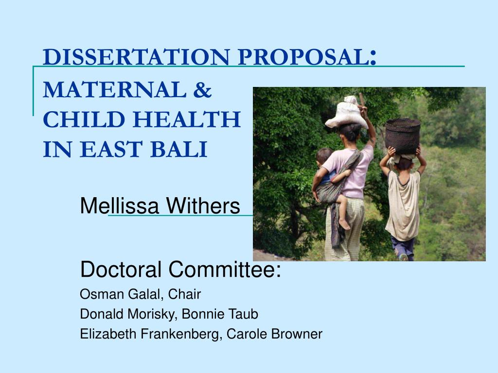 dissertation proposal maternal child health in east bali l.