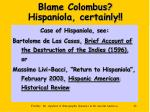 blame colombus hispaniola certainly
