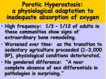porotic hyperostosis a physiological adaptation to inadequate absorption of oxygen