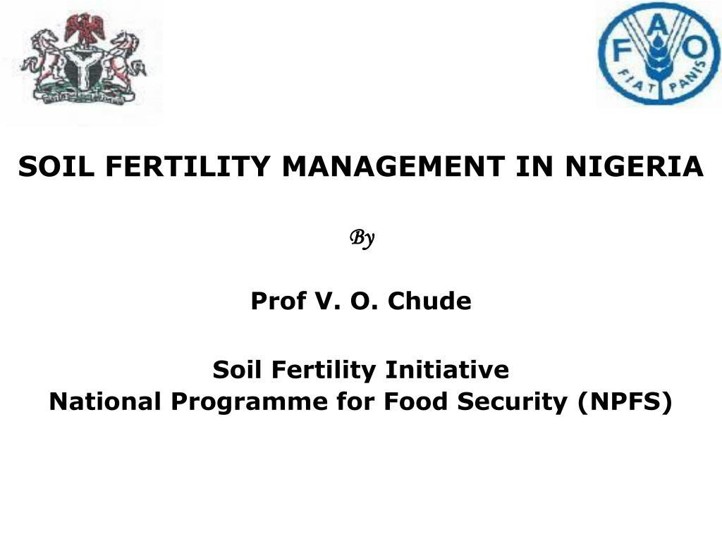 SOIL FERTILITY MANAGEMENT IN NIGERIA