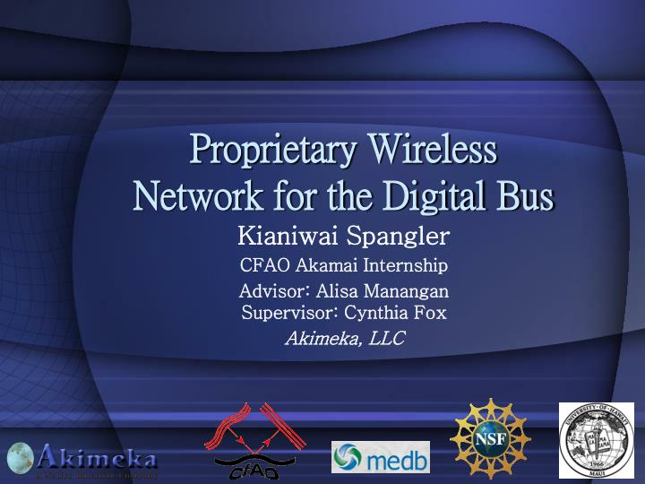 proprietary wireless network for the digital bus n.