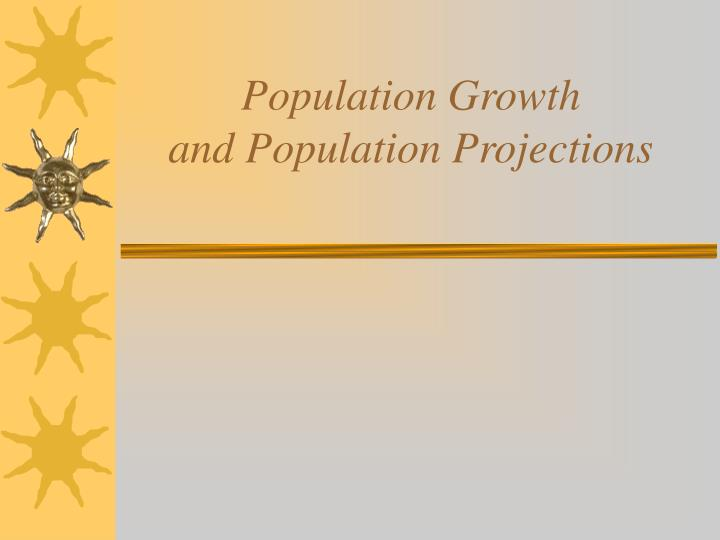 population growth and population projections n.